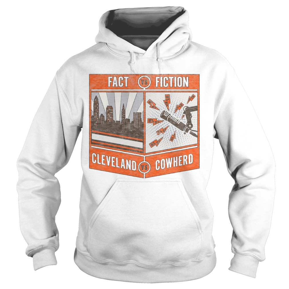 Fact Vs Fiction Cleveland Vs Cowherd Hoodie
