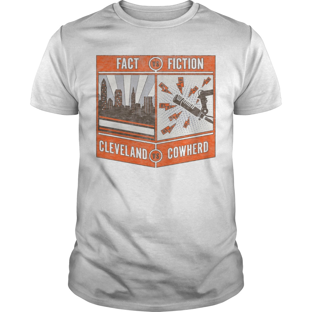 Fact Vs Fiction Cleveland Vs Cowherd Shirt