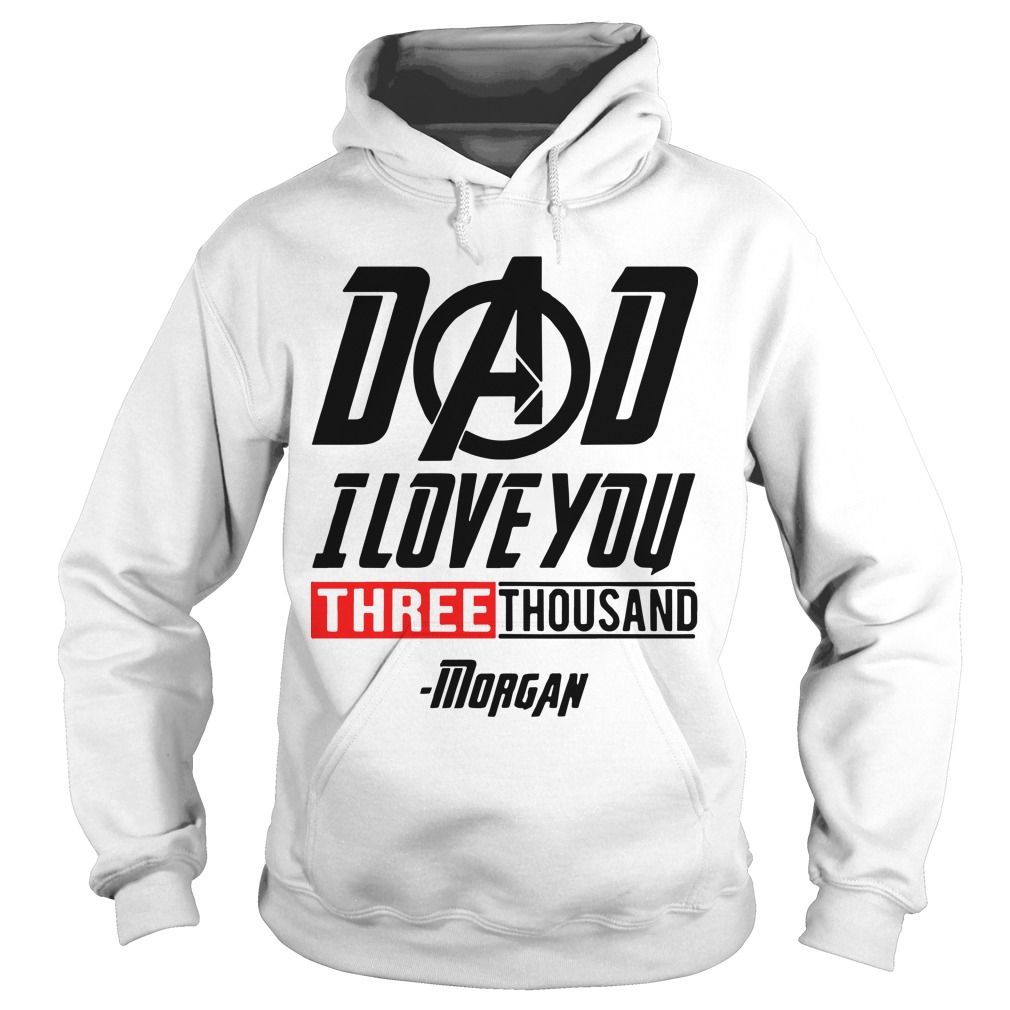 Iron Man Dad I Love You Three Thousand Morgan Shirt