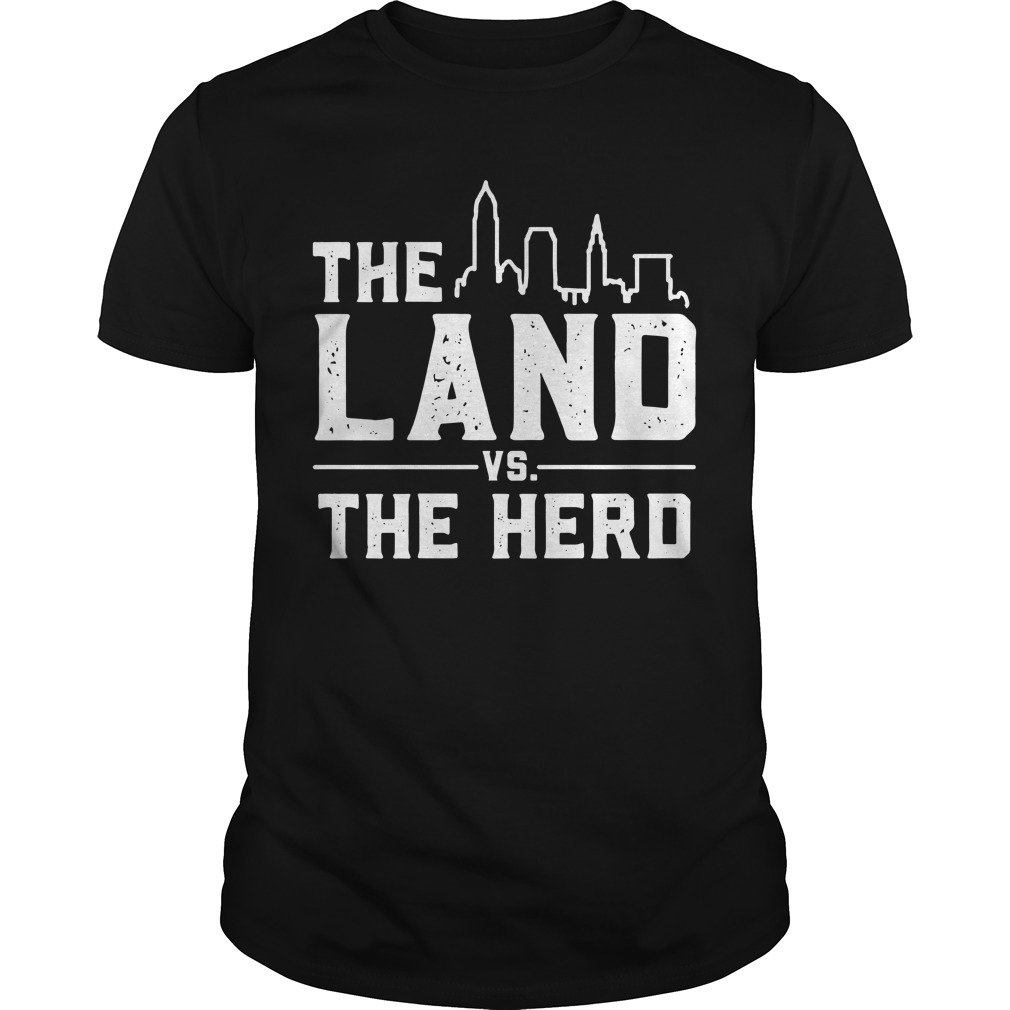 The Land Vs The Herd Shirt