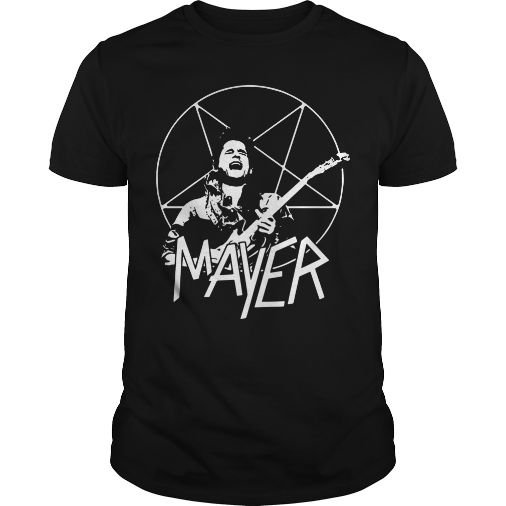Mayer Slayer Shirt