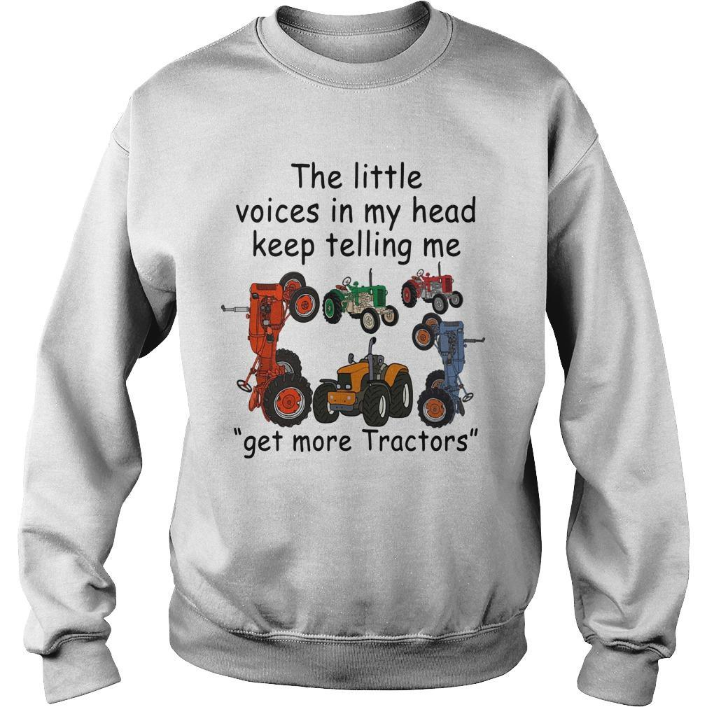 The Little Voices In My Head Keep Telling Me Get More Tractors Sweater