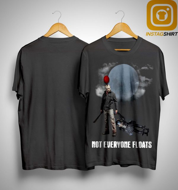 Jason Voorhees Pennywise IT Not Everyone Floats Shirt