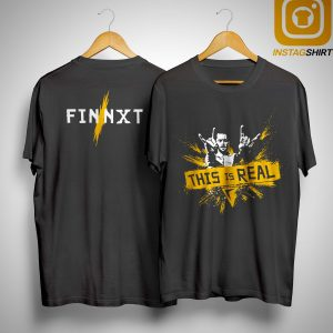 Finn Bálor This Is Real Shirt