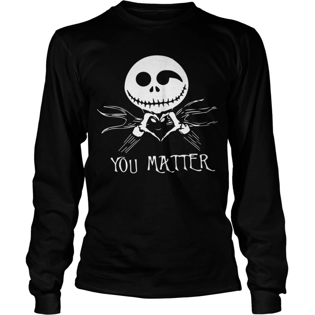Jack Skellington Love You Matter Longsleeve