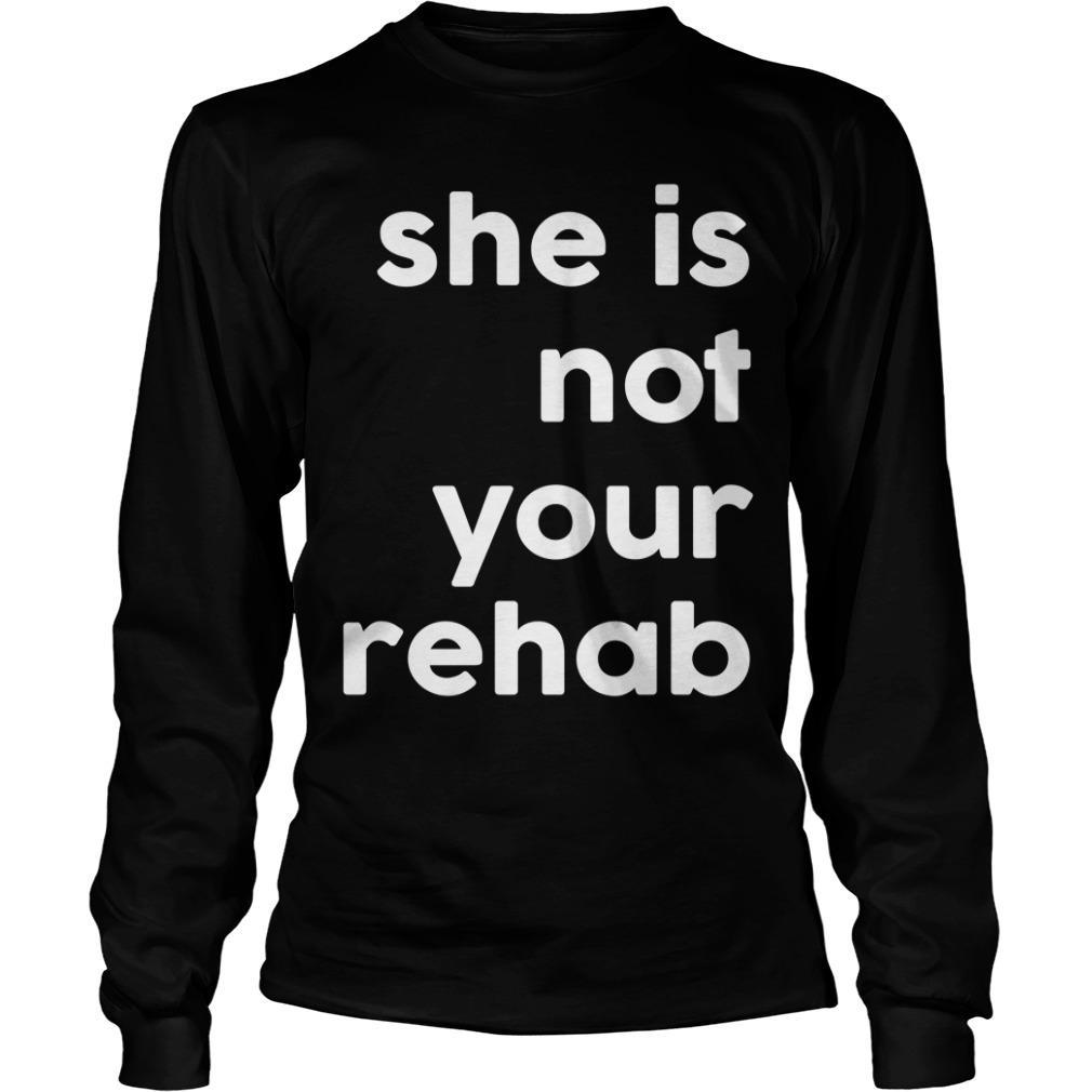 Barbershop She Is Not Your Rehab Longsleeve
