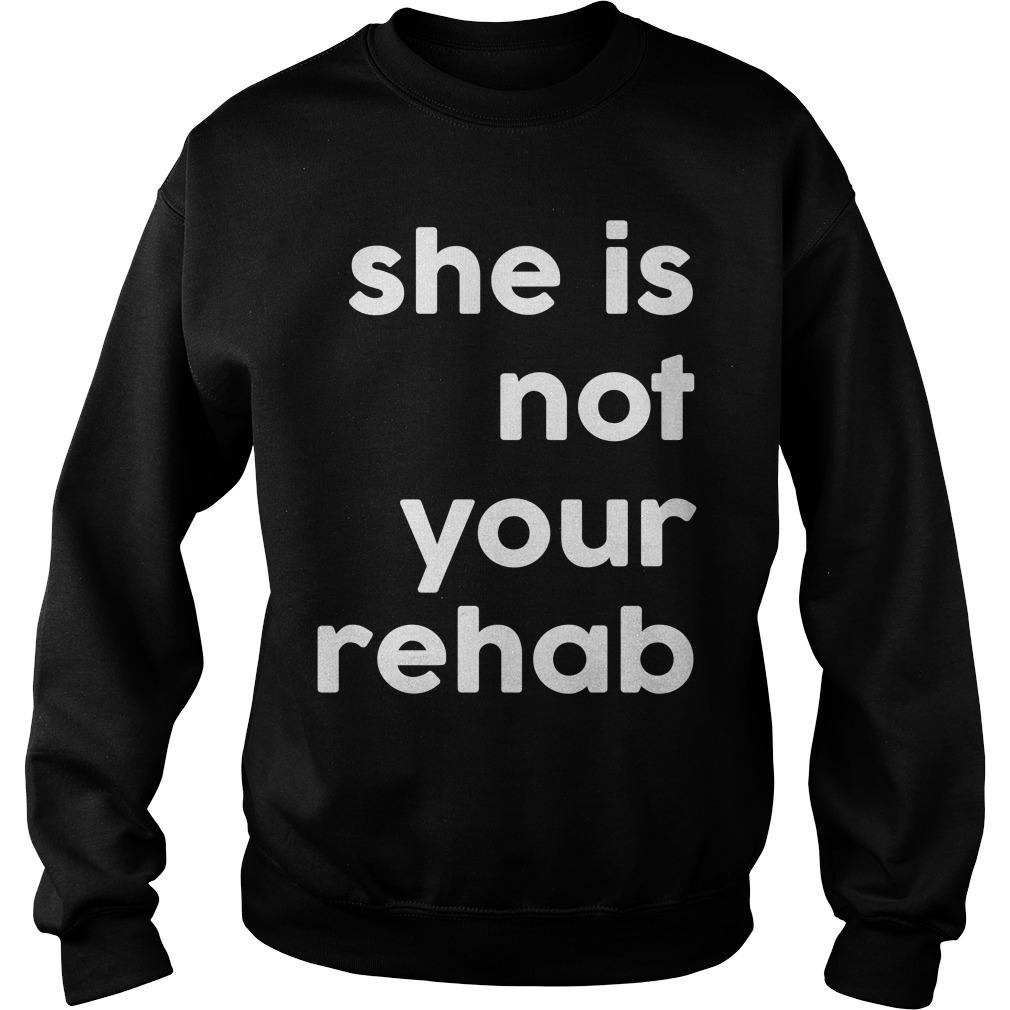 Barbershop She Is Not Your Rehab Sweater