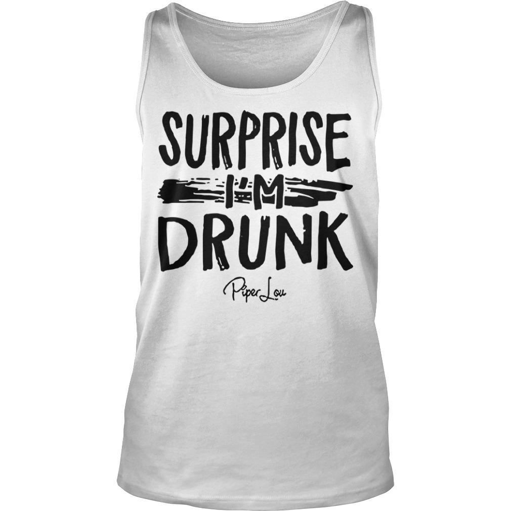 Surprise I'm Drunk Tank Top