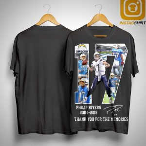 17 Philip Rivers 2004 2019 Thank You For The Memories Shirt