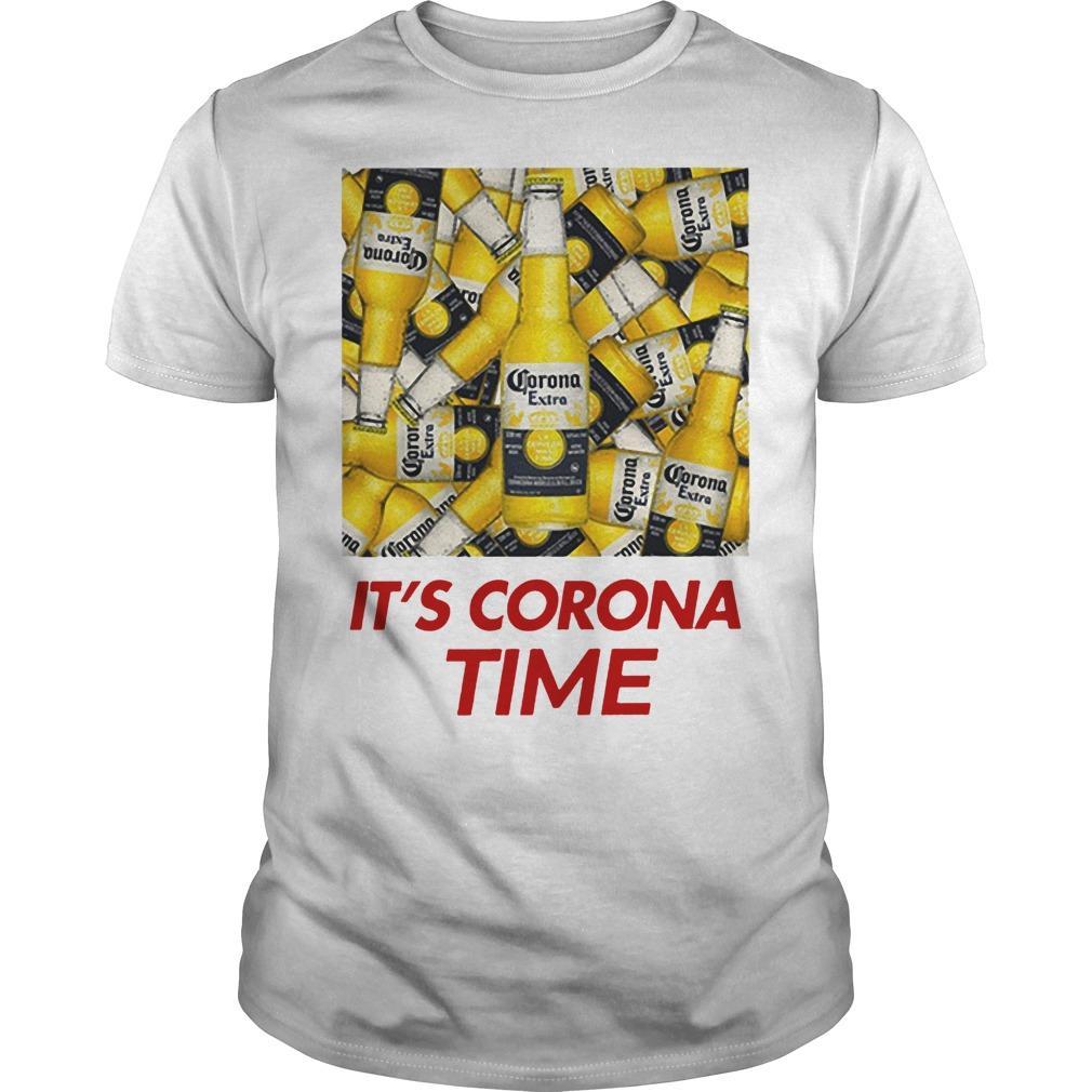 Its Corona Time Shirt