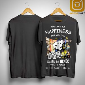 Snoopy You Can't Buy Happiness But You Can Listen To ACDC Shirt