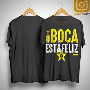 #boca Estáfeliz 69 Shirt