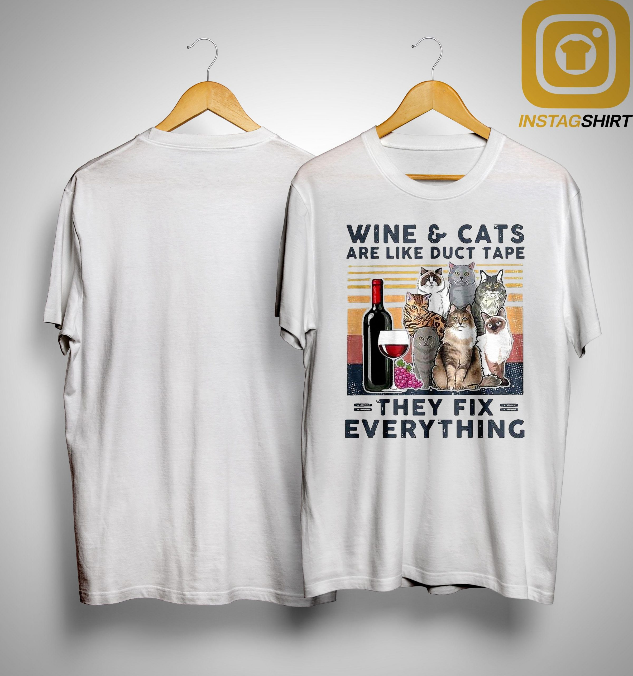 Vintage Wine And Cats Are Like Duct Tape They Fix Everything Shirt