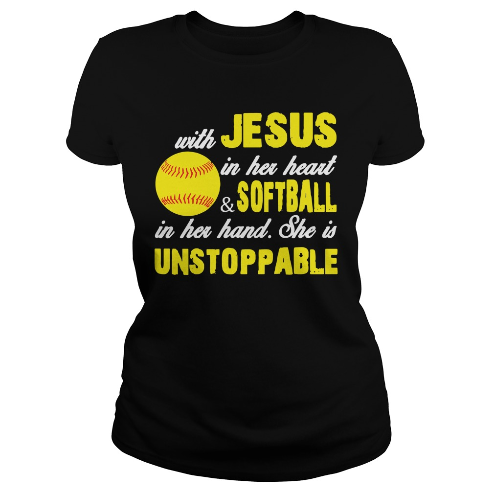 with jesus in her heart and softball in her hand she is unstoppable