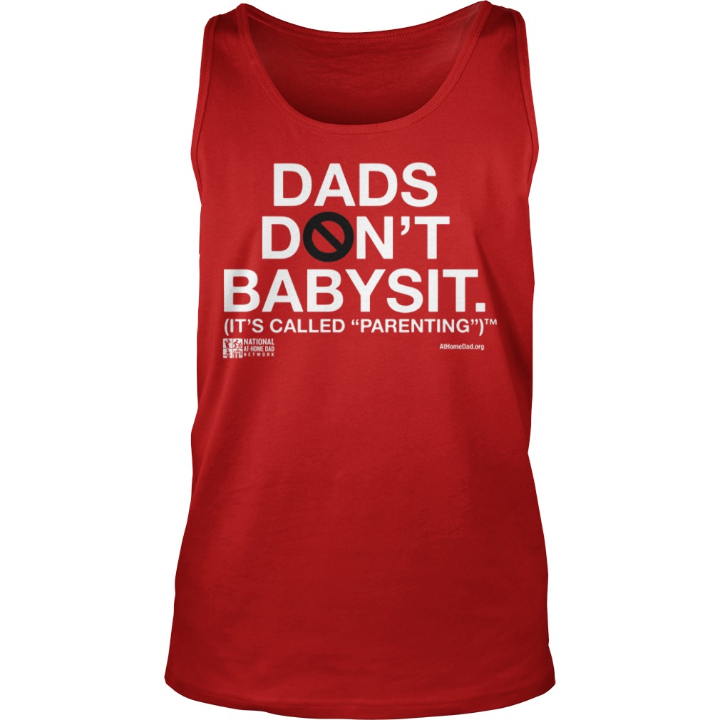 Dad Don't Babysit It's Called Parenting Tank Top