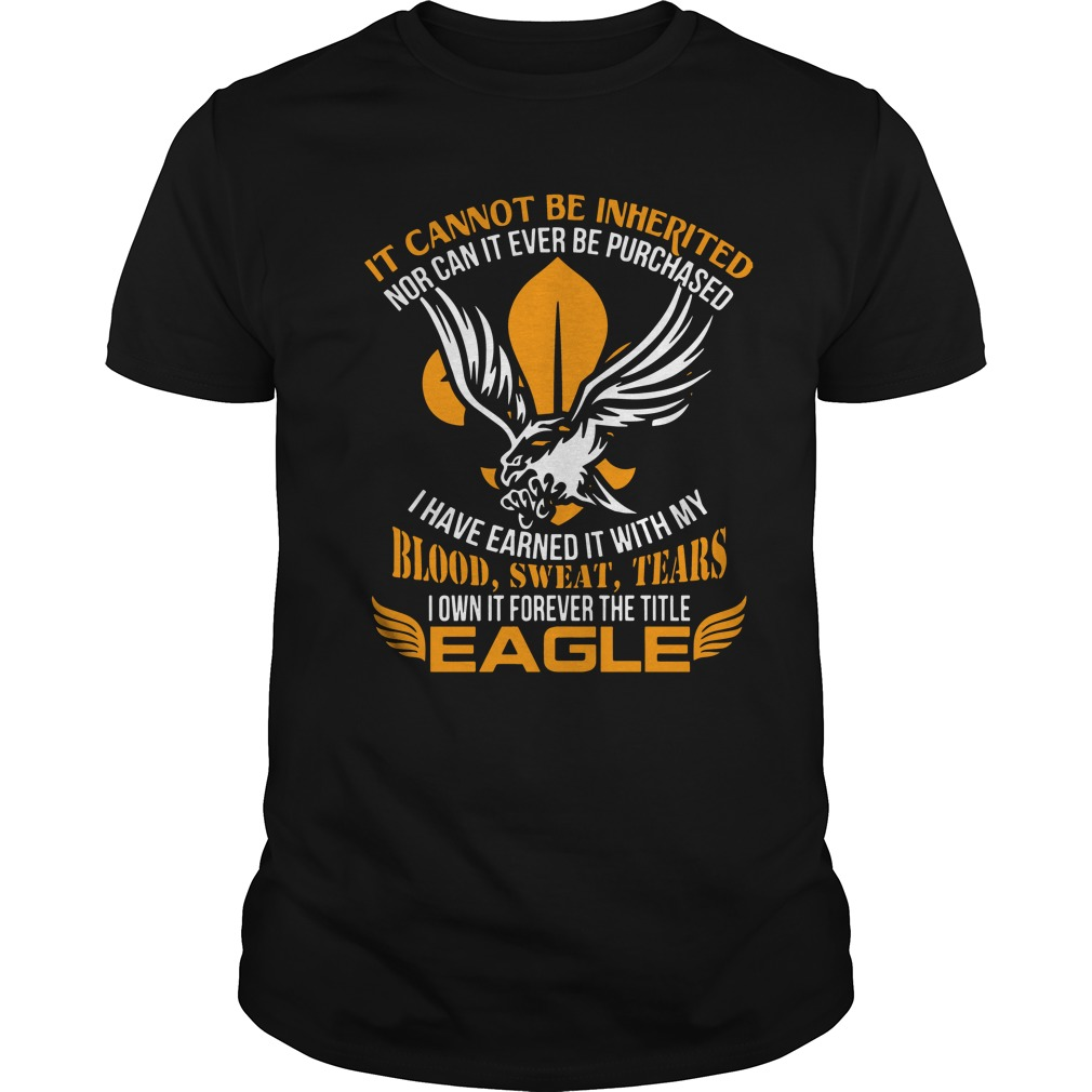 It Cannot Be Inherited Eagle Shirt