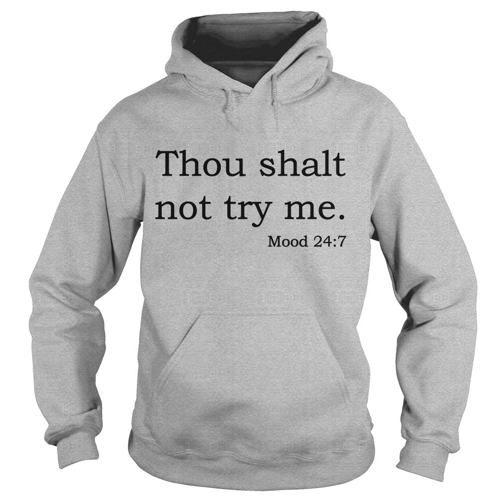 Thou Shalt Not Try Me Hoodie
