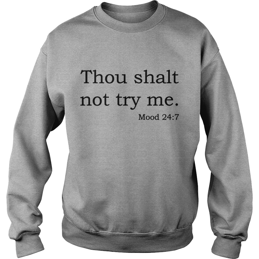Thou Shalt Not Try Me Sweater