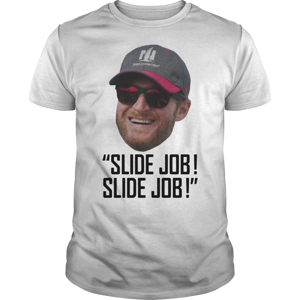 Dale Earnhardt Jr Slide Job! Slide Job Shirt