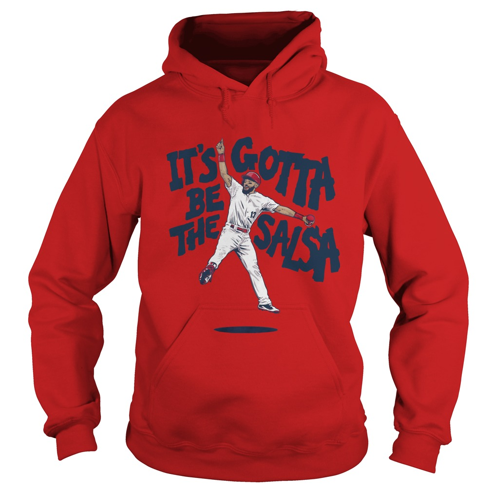 Its Gotta Be The Salsa Hoodie - Matt Carpenter Salsa Hoodie