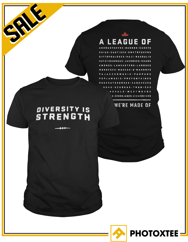 Cfl Diversity Is Strength Shirt
