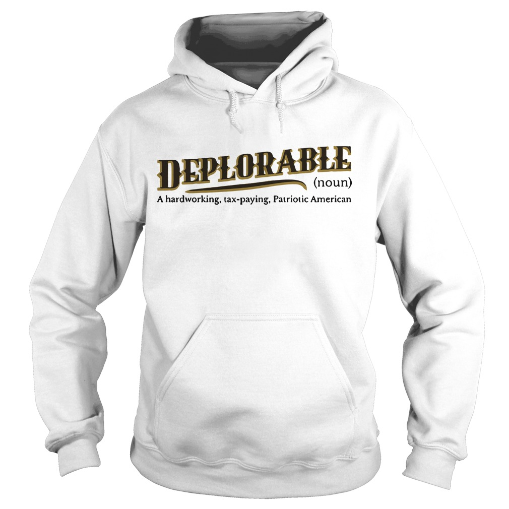 definition of deplorable Hoodie