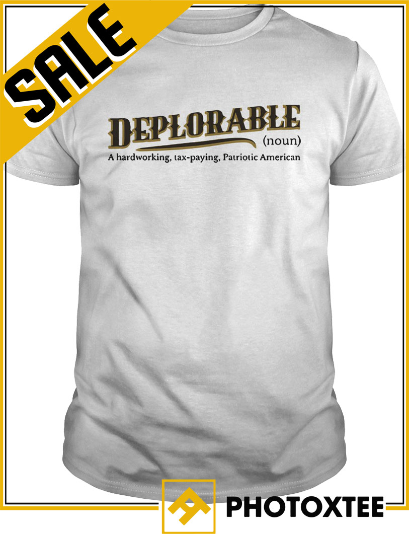 Definition Of Deplorable T Shirt