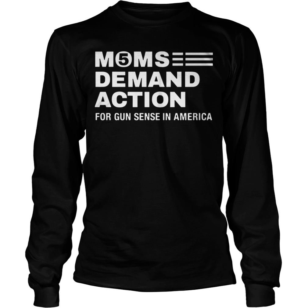 Moms Demand Action For Gun Sense In America Longsleeve Tee