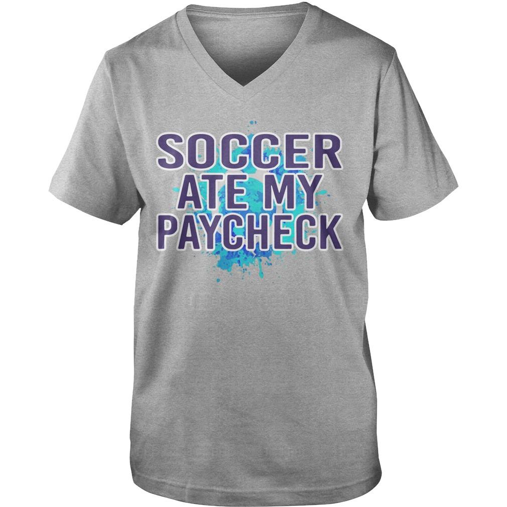 Soccer Ate My Paycheck Guys V-Neck