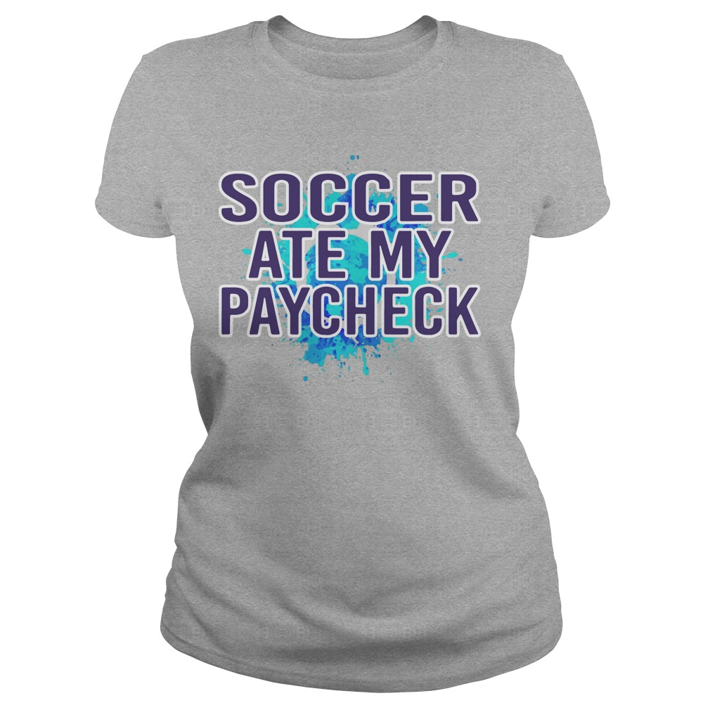 Soccer Ate My Paycheck Ladies