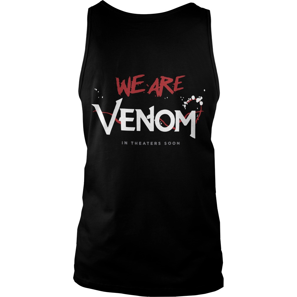 Tom Hardy Venom Movie Back Tank Top Shirt 2018 - Tom Hardy Venom We Are Venom Back Tank Top Shirt