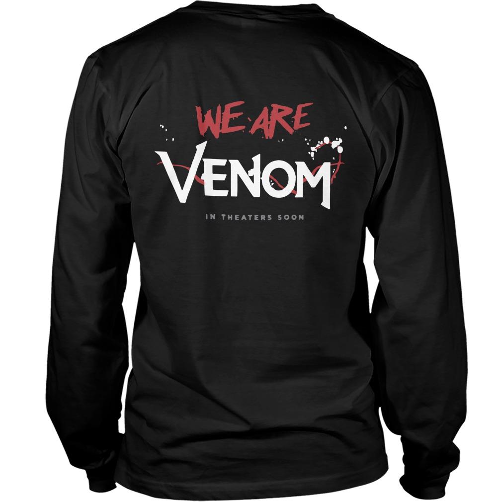 Tom Hardy Venom Movie T Shirt 2018 Back Longsleeve Tee - Tom Hardy Venom We Are Venom Back Longsleeve Tee