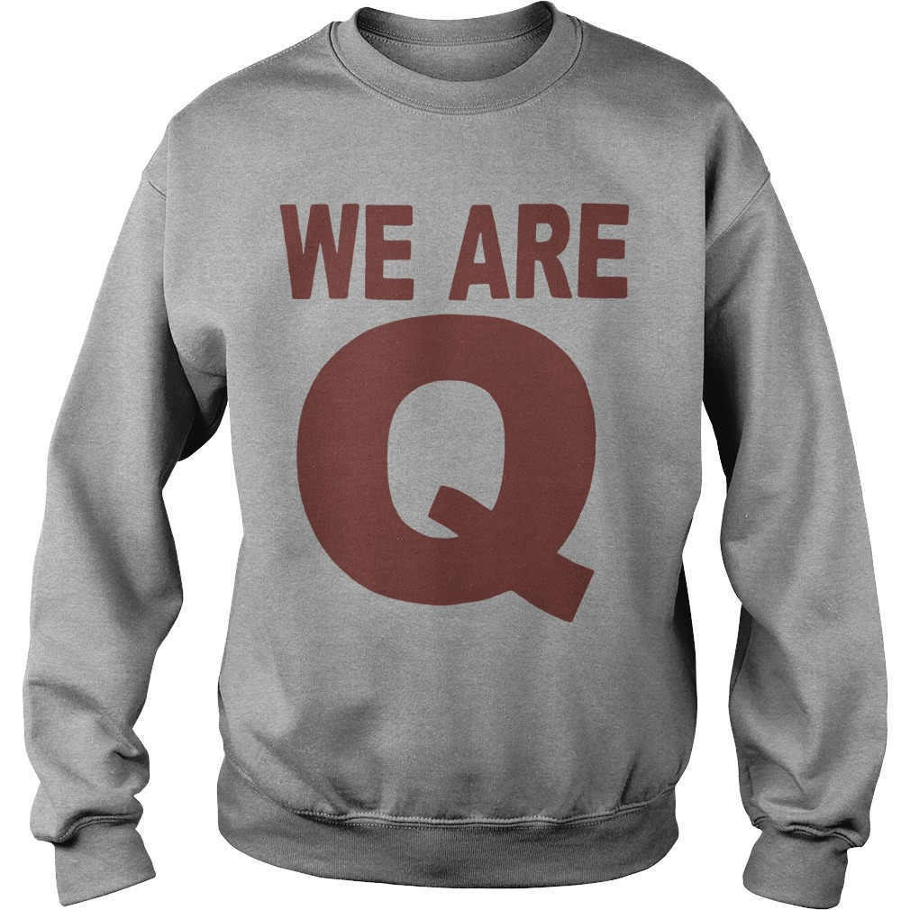 We Are Q Sweater