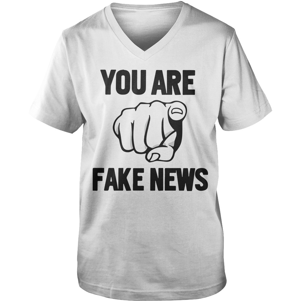 You Are Fake News Shirt Mr President Elect Trump Guys V-Neck