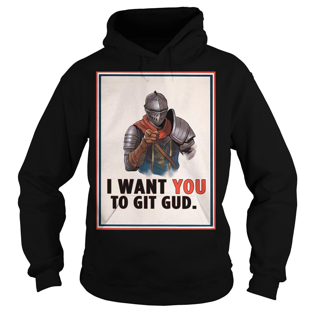 I Want You To Git Gud Hoodie