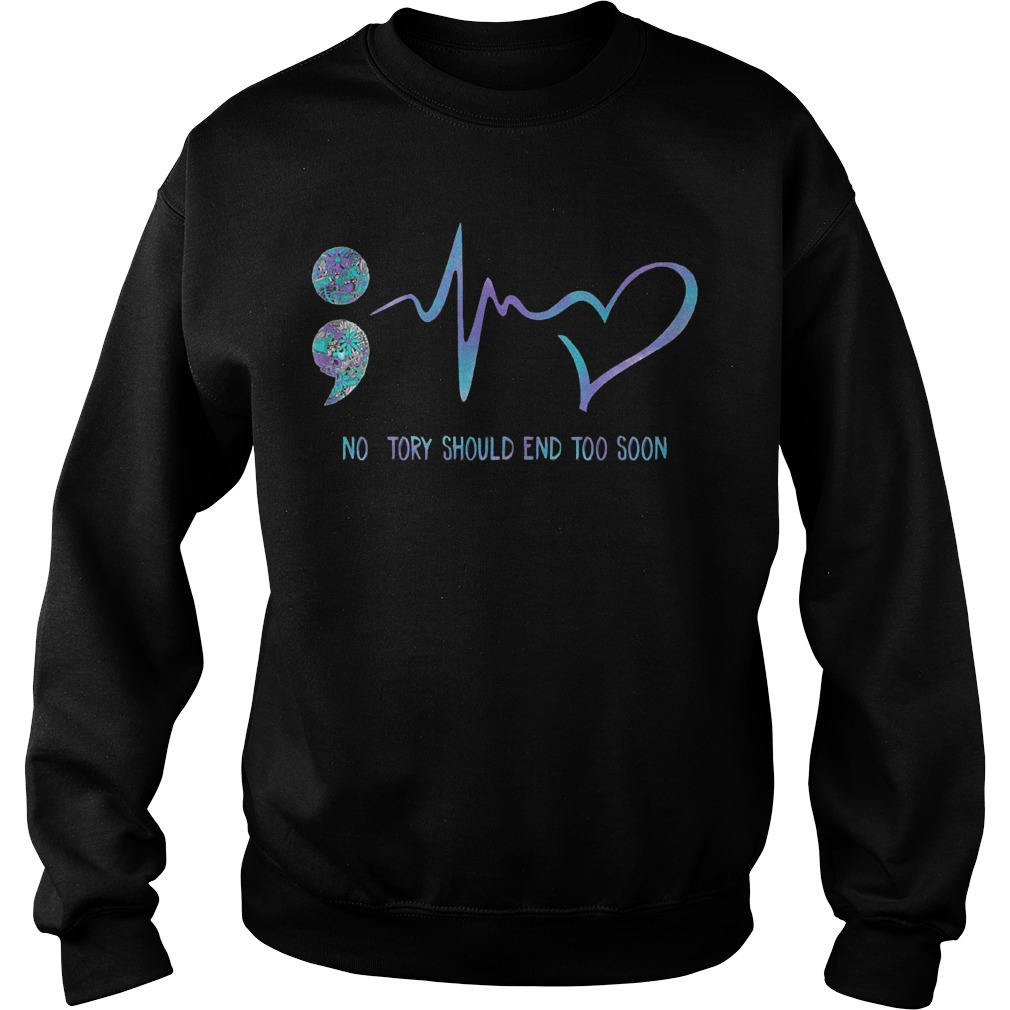 Choose Life Semicolon No Story Should End Too Soon Sweater