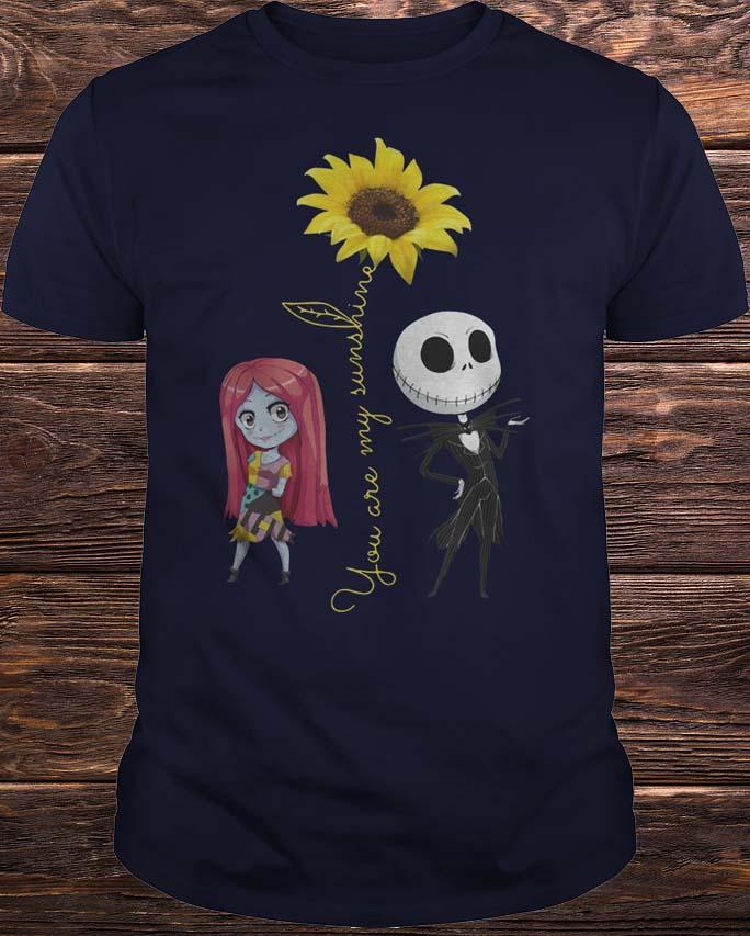 Jack Skellington And Sally You Are My Sunshine Shirt