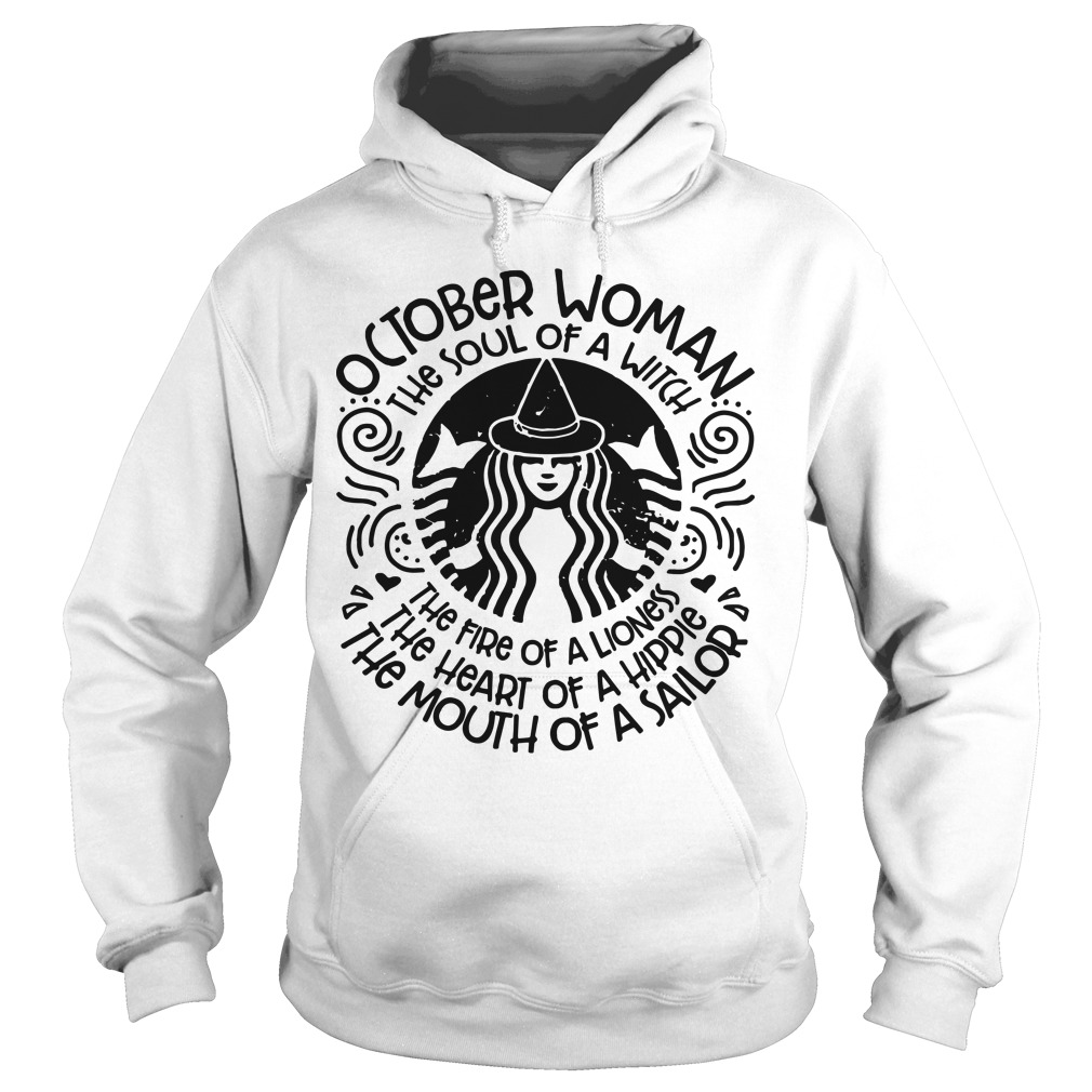 October Woman The Sould Of A Witch Hoodie