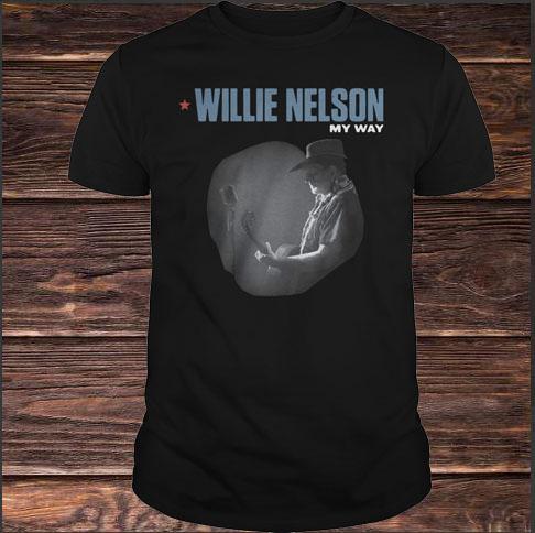 Willie Nelson My Way Shirt