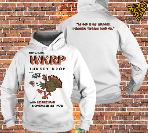 Best First Annual WKRP Turkey Drop With Les Nessman November 22 1978 Shirt