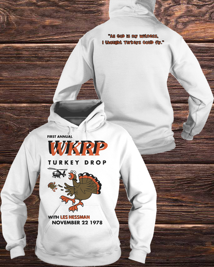 Best First Annual Wkrp Turkey Drop With Les Nessman November 22 1978 Hoodie