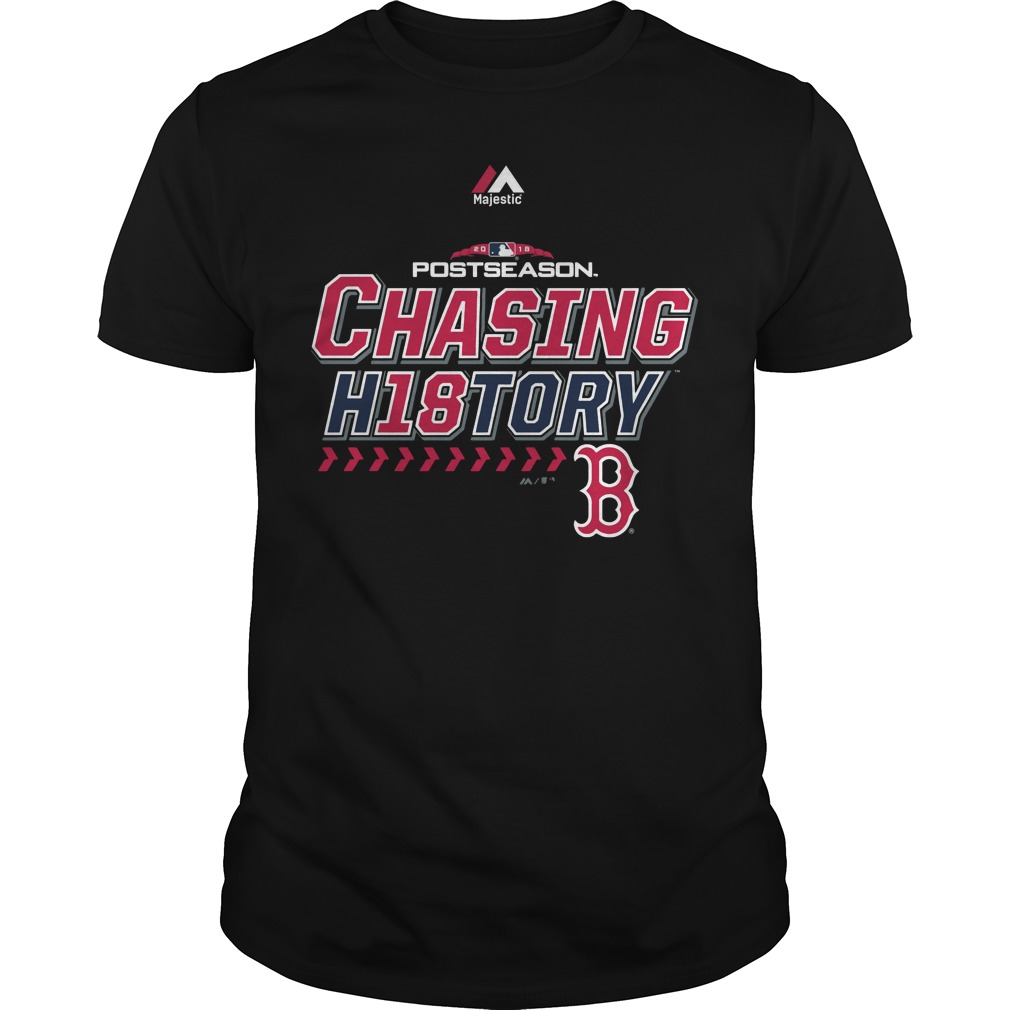 Boston Red Sox chasing H18tory Shirt