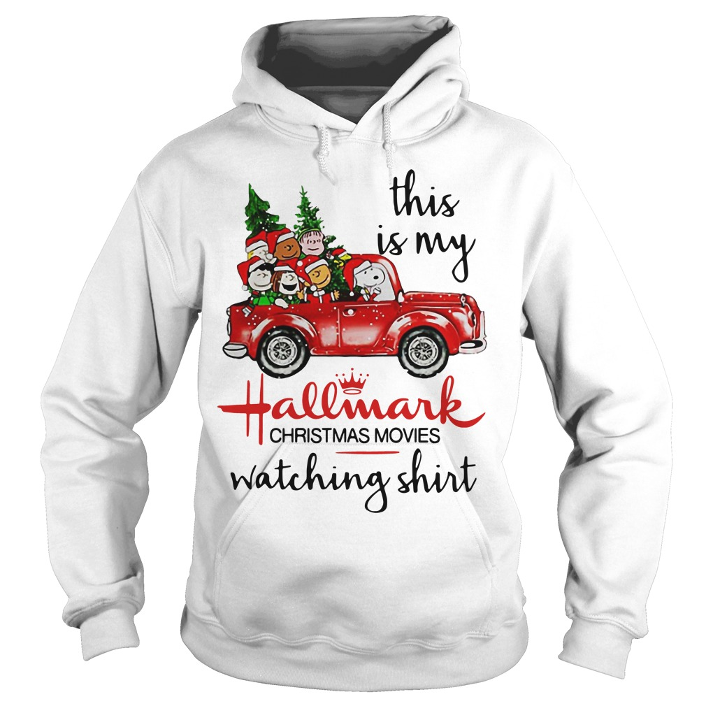 Official Peanuts Snoopy This Is My Hallmark Christmas Movies Watching Hoodie