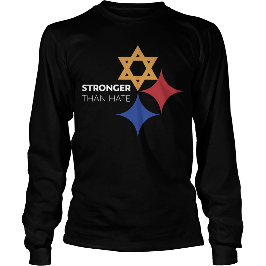Pittsburgh Stronger Than Hate Longsleeve Tee