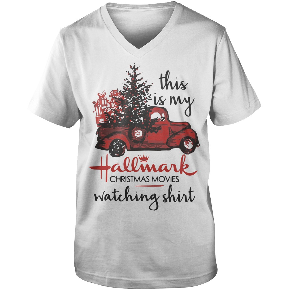 Truck This Is My Hallmark Christmas Movie Watching Guys V-Neck