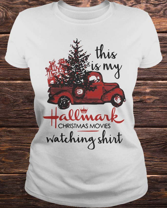 ebfe27dc Truck This Is My Hallmark Christmas Movie Watching Shirt, Hoodie