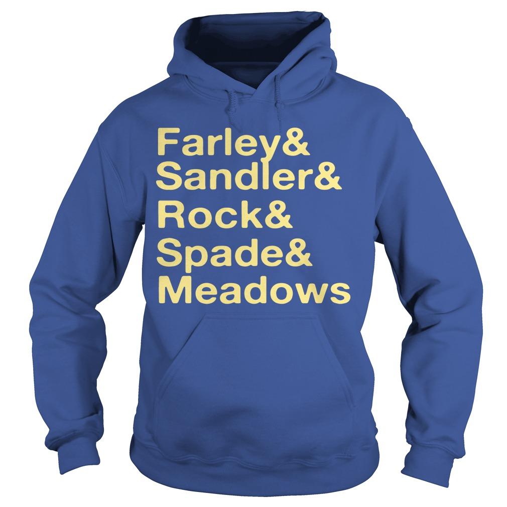 Jonah Hill Farley & Sandler & Rock & Spade & Meadows Hoodie