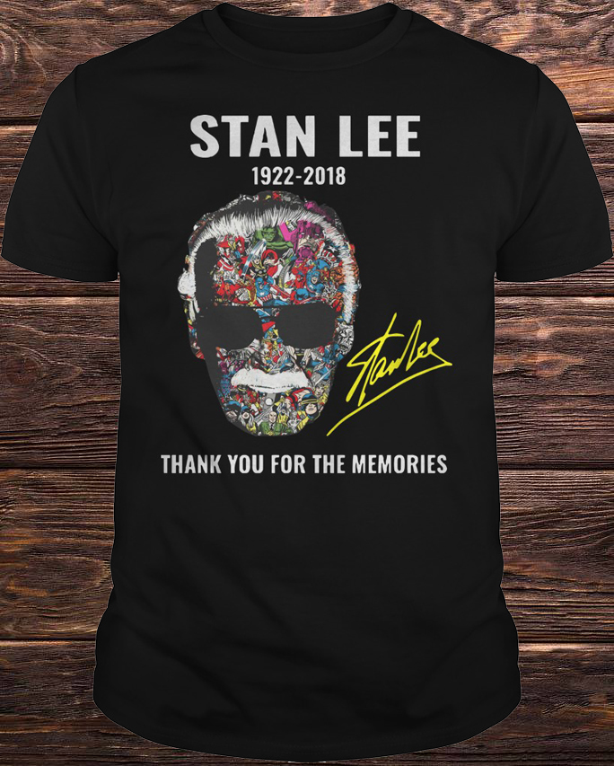Stan Lee 1922 2018 Thank You For The Memories Shirt
