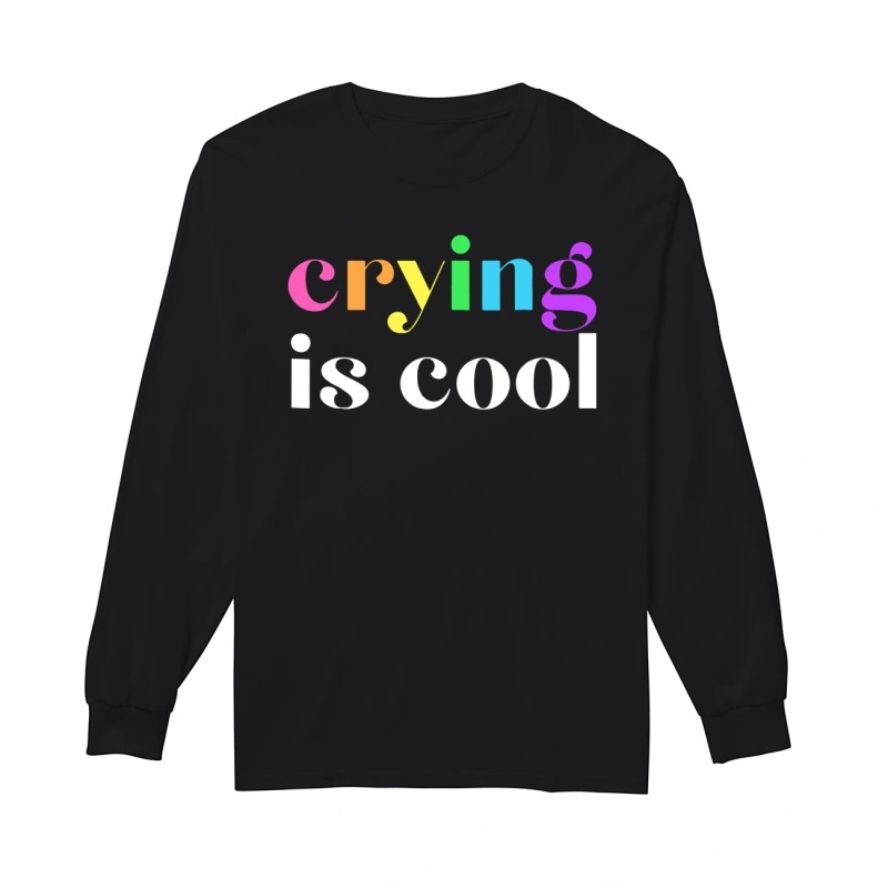 Anna Prosser Crying Is Cool Rainbow Longsleeve Tee