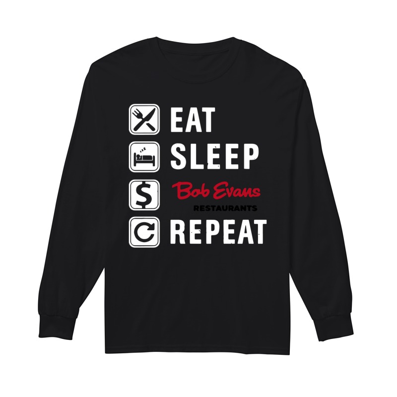 Eat Sleep Bob Evans Repeat Longsleeve Tee